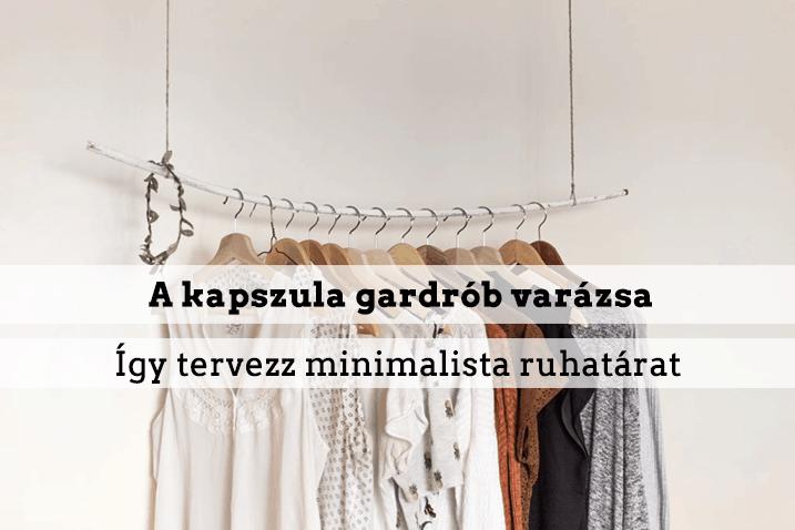 A kapszula gardrób varázsa – tervezz minimalista ruhatárat